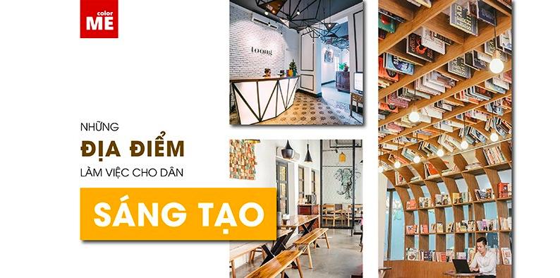 Bên cạnh một số Working Space, bài viết sẽ giới thiệu mô hình Art Space và coffee shop lý tưởng cho dân Creative làm việc hiệu quả, khơi nguồn cảm hứng sáng tạo.