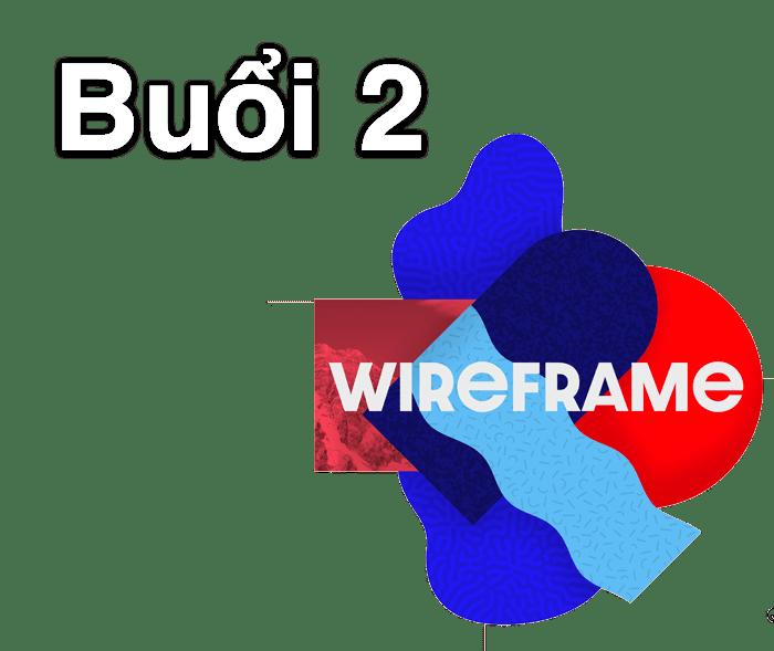 Buổi 2 UI UX - Trung tâm thiết kế đồ họa ColorME