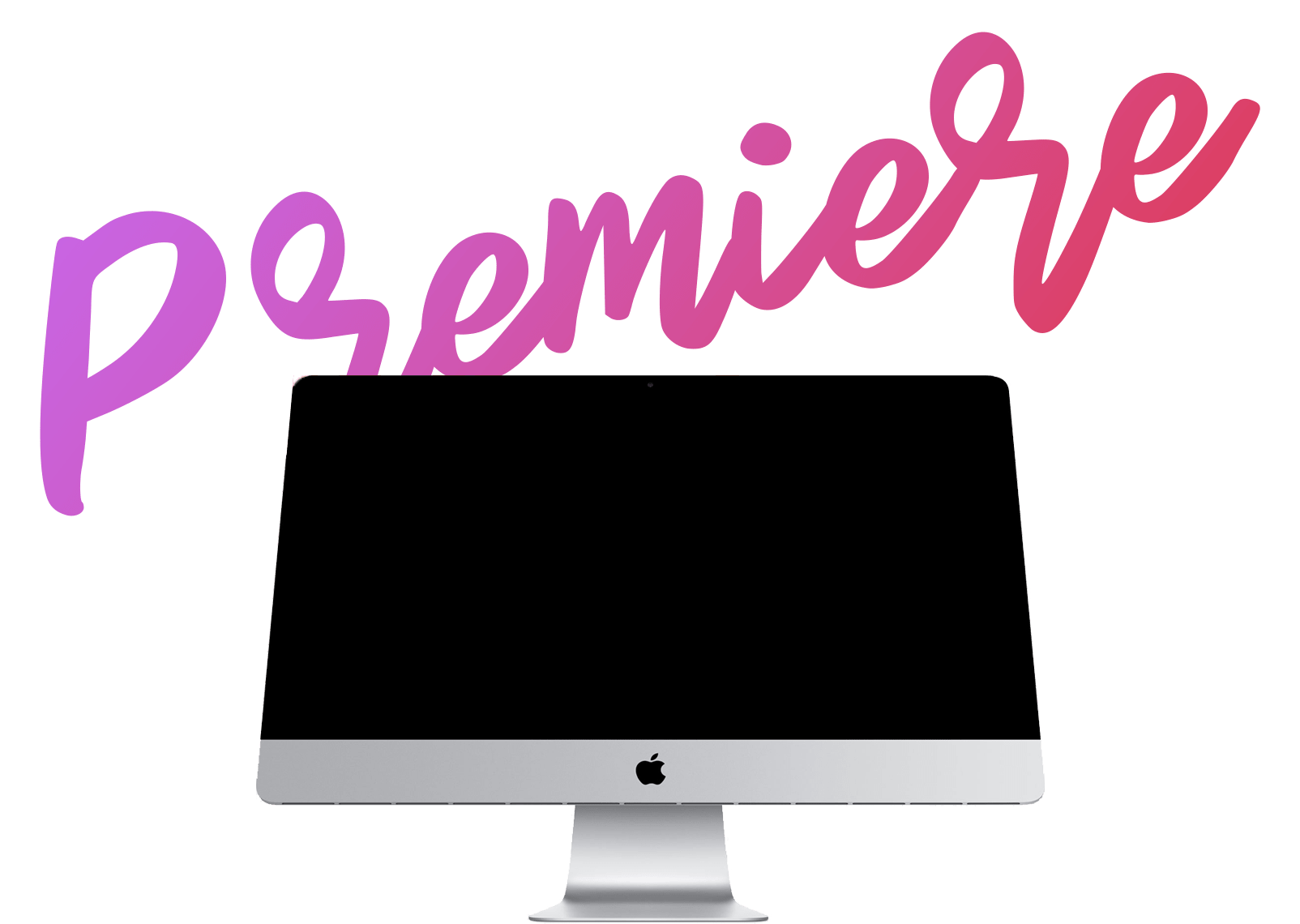 Imac-display image about Premiere 1