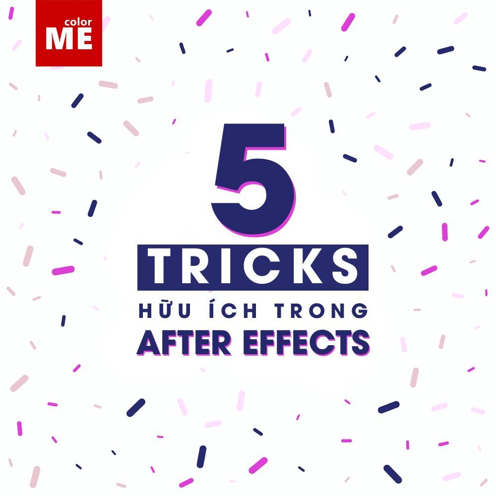After Effects là một trong những phần mềm chỉnh sửa video phổ biến nhất hiện nay. Tuy nhiên để sử dụng phần mềm một cách hiệu cần có những tips ứng dụng giúp phối hợp các công cụ một cách nhịp nhàng. Bài viết dưới đây sẽ giới thiệu đến bạn 5 tricks hữu ích trong After Effects, giúp bạn chỉnh sửa video một cách nhanh chóng nhất! Cùng ColorMe khám phá ngay nhé!
