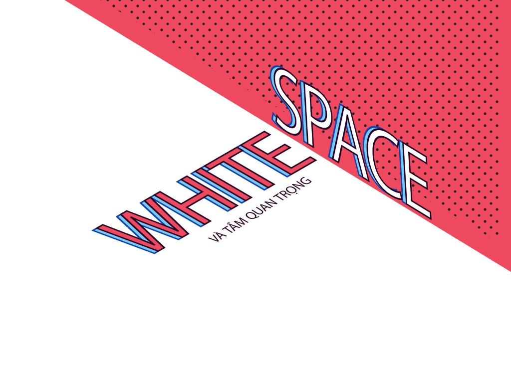 White space và tầm quan trọng