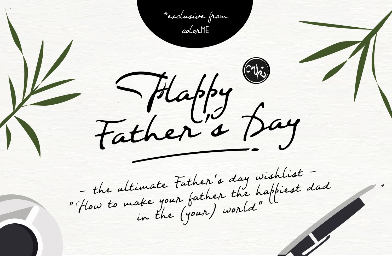 Chủ nhật tuần này chính là Father's Day, là ngày của bố rồi đó :o