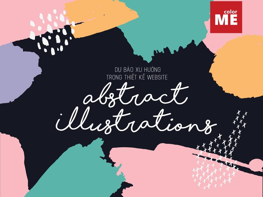 "Nguồn: Bài viết ""Trend Alert: Abstract Illustrations in Web Design"" - Laura Busche"