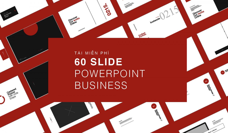 Tải miễn phí 60 Slide PowerPoint phục vụ các bài thuyết trình liên quan đến giới thiệu doanh nghiệp