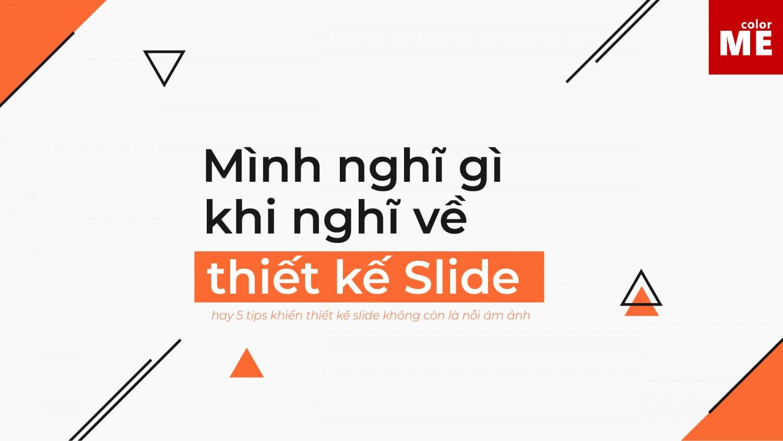 Hay 5 tips khiến thiết kế slide có vẻ hay ho