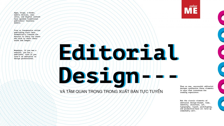 Editorial design là gì và tầm quan trọng của editorial design trong ngành xuất bản trực tuyến?