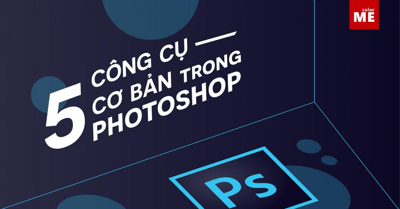 Photoshop là công cụ đồ họa vô cùng mạnh mẽ, để sử dụng nó thì bạn cần làm quen từ những công cụ cơ bản nhất. Cùng ColorME tìm hiểu ngay về những công cụ này trong bài viết sau nhé!