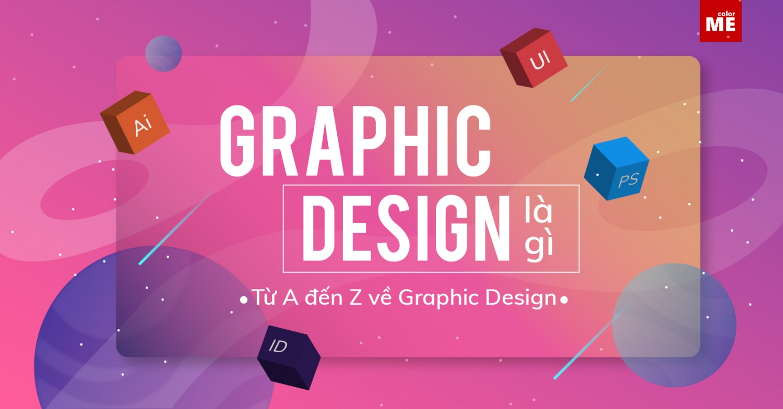 Graphic design (Thiết kế đồ họa) đang là một ngành thu hút sự quan tâm rất lớn của những người trẻ hiện nay. Vậy Graphic design là gì, gồm những lĩnh vực chính nào? Cùng ColorME tìm hiểu qua bài viết này nhé.