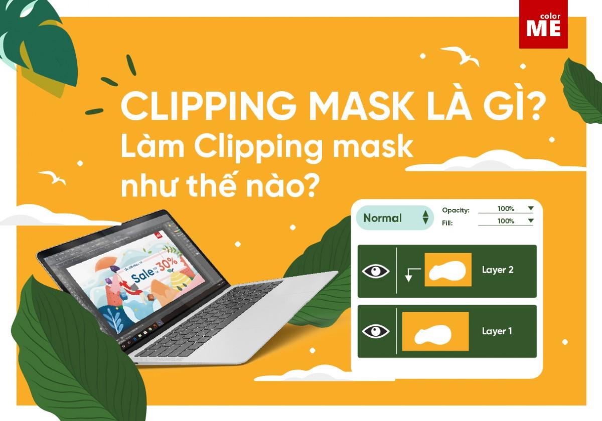 Clipping Mask là một công cụ rất quen thuộc trong Illustrator, giúp bạn tạo hiệu ứng ấn tượng cho tác phẩm của mình. Vậy tạo Clipping Mask như thế nào? Tất cả sẽ được hướng dẫn chi tiết trong bài viết này