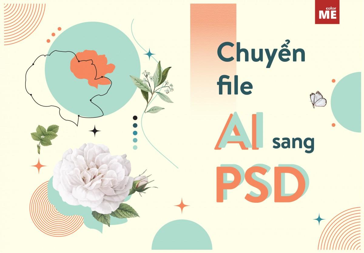 Trong quá trình thiết kế, đôi khi bạn phải sử dụng song song cả hai phần mềm Illustrator và Photoshop. Và hẳn nhiên không ít lần bạn muốn xử lý một file AI trong Photoshop nhưng không biết phải làm thế nào phải không? Bài viết dưới đây sẽ giúp bạn dễ dàng chuyển đổi file Ai sang PSD, cùng theo dõi nhé