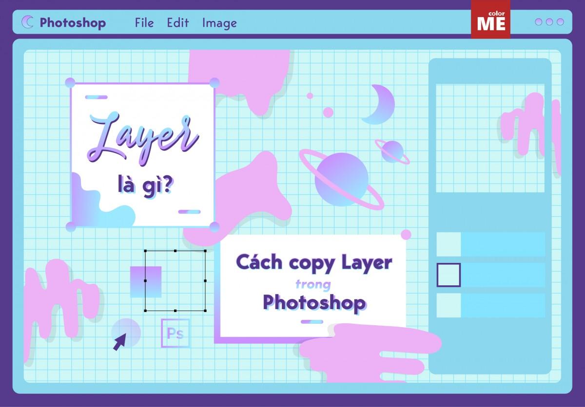 Layer là một khái niệm quen thuộc trong phần mềm Photoshop nhưng không phải ai cũng hiểu rõ về layer. Cùng ColorME tìm hiểu xem Layer là gì và các thao tác với layer trong Photoshop nhé