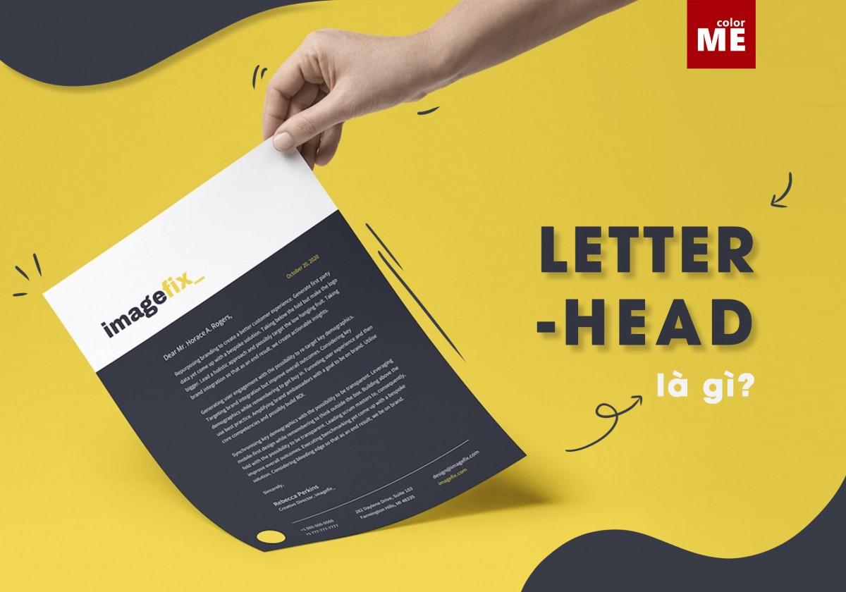 Bạn đã biết tới Letterhead - trợ thủ đắc lực cho mọi doanh nghiệp, giúp tạo sự chuyên nghiệp cho các ấn phẩm, và thể hiện những đặc điểm 'nhận diện' độc nhất của thương hiệu? Cùng ColorME tìm hiểu từ A-Z về anh bạn này, đặc biệt là các quy tắc thiết kế và tips hữu ích dành cho Letterhead nhé.
