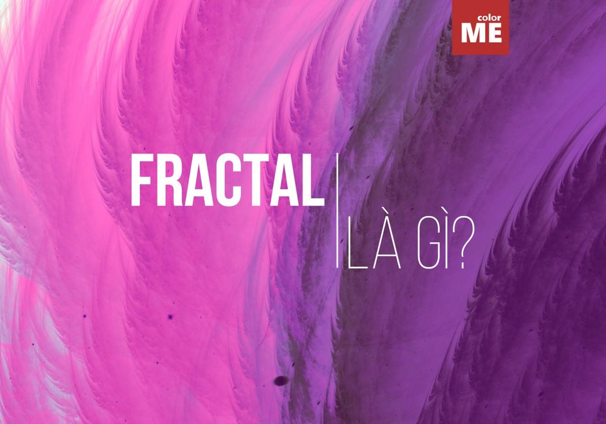 Fractal là gì? 7 công cụ tạo fractal miễn phí