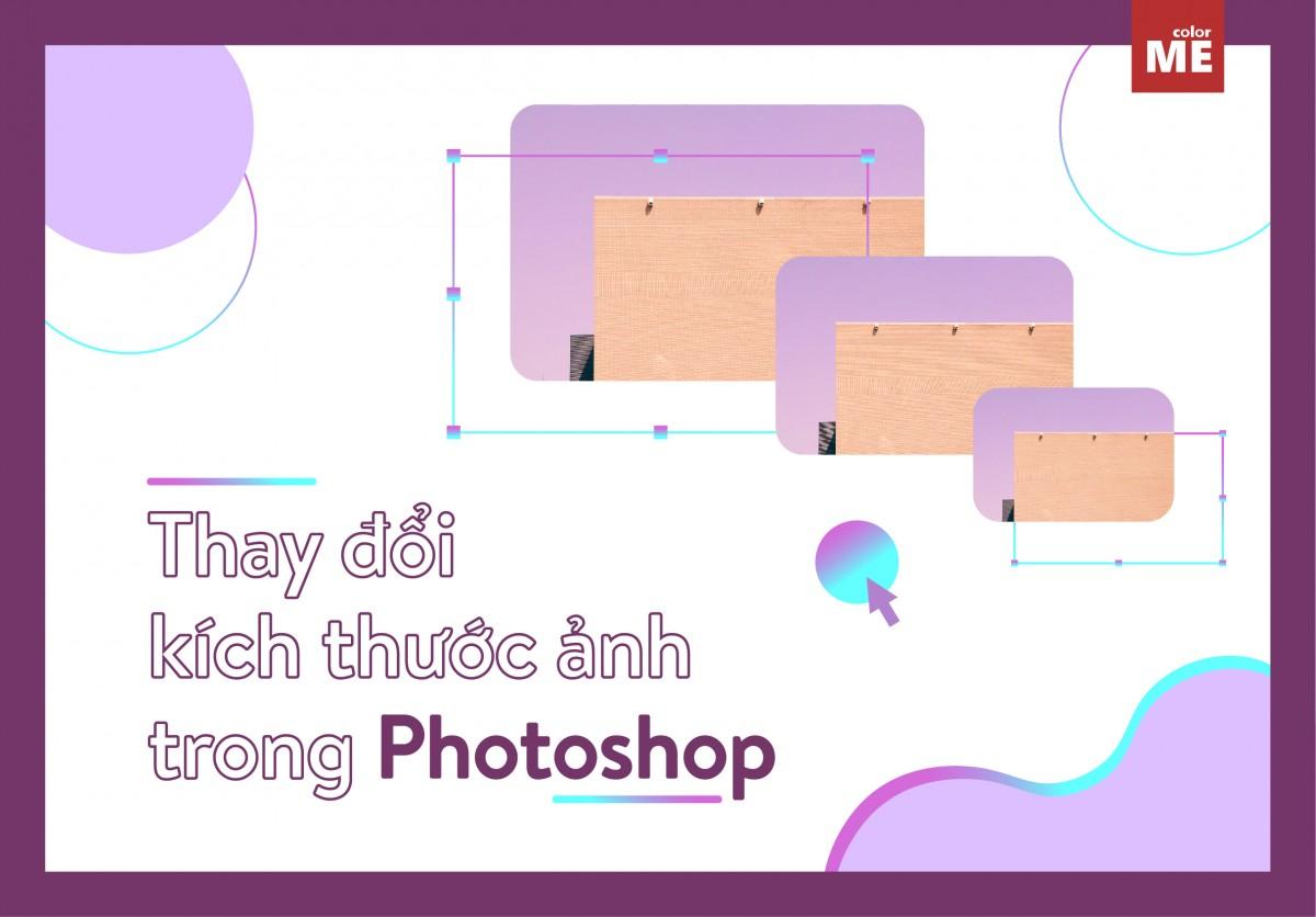 Photoshop được mệnh danh là 'ông hoàng' trong 'làng sửa ảnh'. Vậy nên việc thay đổi kích thước ảnh trong photoshop chỉ cần thực hiện với 3 bước đơn giản dưới đây. Ngoài ra, chúng mình cũng mách nhỏ bạn một số lưu ý để việc thay đổi kích thước ảnh trong photoshop cs6 không làm giảm chất lượng. Giờ thì bắt đầu thôi: