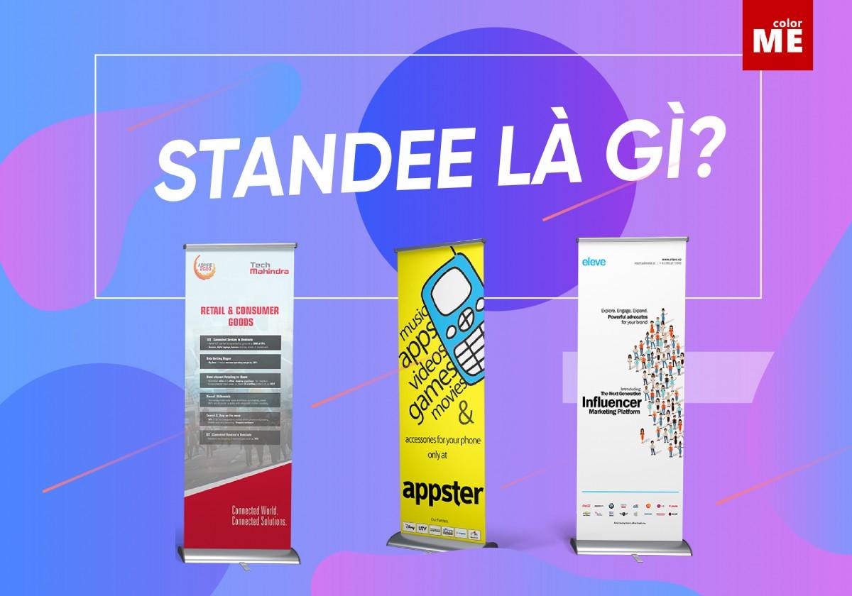 Standee là một ấn phẩm đồ hoạ rất phổ biến và quan trọng hiện nay. Ta có thể dễ dàng bắt gặp Standee ở khắp nơi, từ các cửa hàng gia dụng, các chương trình sự kiện, quảng cáo, khuyến mãi. Vậy Standee là gì? Hãy cùng ColorME tìm hiểu ngay nhé!