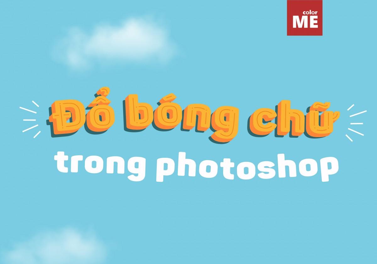 Tạo chữ đổ bóng là một trong rất nhiều cách blend chữ mà Photoshop mang lại cho người dùng. Một hiệu ứng đẹp mắt mà thực hiện lại rất đơn giản, cùng ColorME tìm hiểu cách tạo đổ bóng trong bài viết dưới đây nhé.