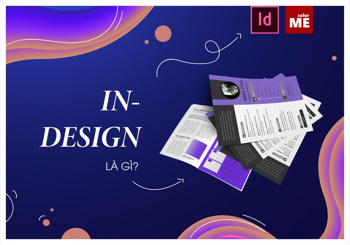 """Với những cuốn sách, báo, tạp chí,... mà bạn hay đọc, đã bao giờ bạn tự hỏi """"Vì sao người ta lại có thể thiết kế đẹp như vậy? Hay những nhà thiết kế đã làm thế nào để có một bố cục bắt mắt như thế?"""". Hãy cùng ColorMe khám phá câu trả lời qua phần mềm InDesign nhé."""