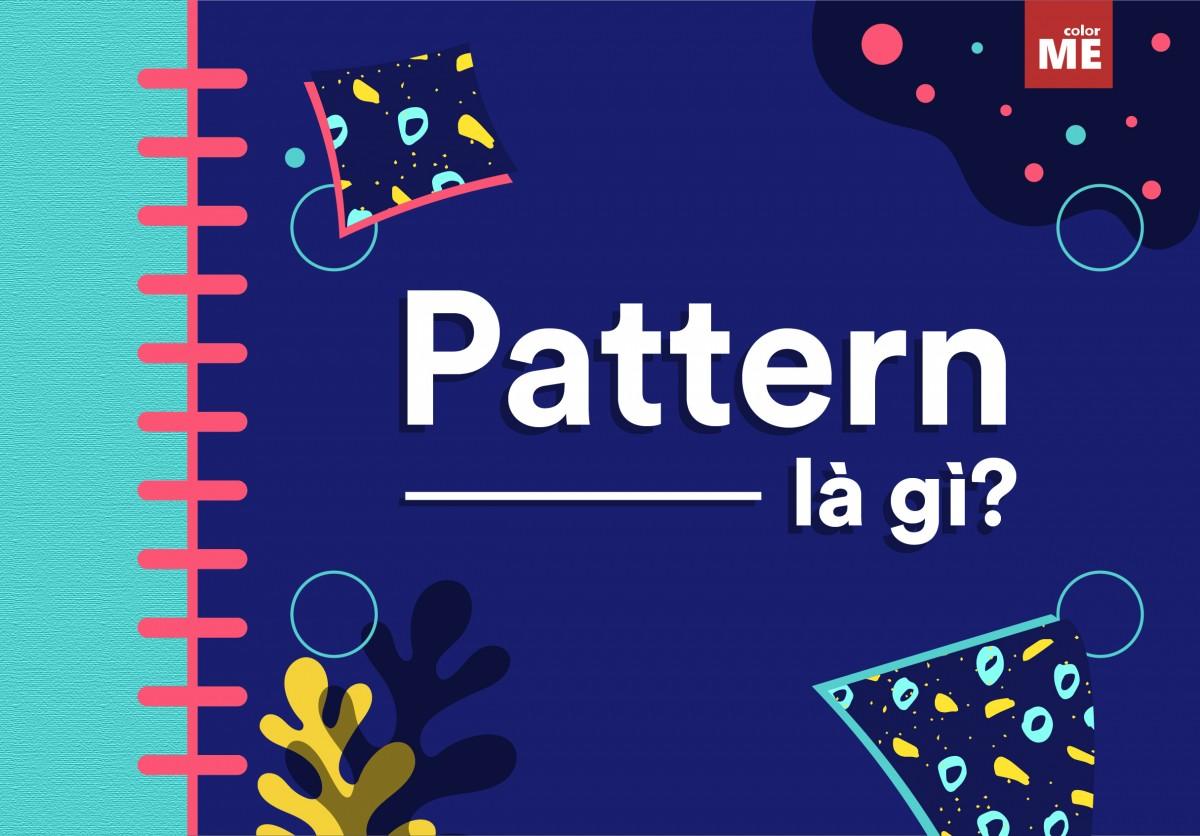 """Đâu là điều đầu tiên bạn nghĩ đến khi nghe đến từ """"Pattern""""? Các mẫu giấy dán tường hay các họa tiết trên gạch men có thể nảy ra trong suy nghĩ của bạn. Pattern xuất hiện ở khắp mọi nơi và trong thiết kế, đây cũng là một yếu tố vô cùng quan trọng và độc đáo đó. Vậy Pattern là gì? Hãy cùng ColorME tìm hiểu trong bài viết dưới đây nhé."""