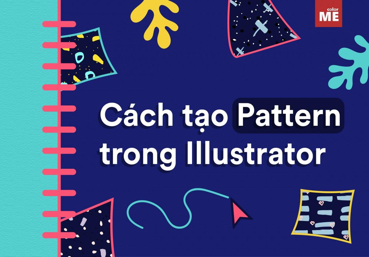 Pattern là một thành phần có tính ứng dụng rất cao trong thiết kế bởi tính sáng tạo và khả năng tùy chỉnh của nó. Vậy làm thế nào để bạn có thể tự tạo pattern cho những thiết kế của mình? Hãy tham khảo hướng dẫn dưới đây của ColorME và cùng thực hành nhé!