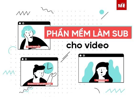 Subtitles (phụ đề) của video là chất liệu quen thuộc khiến video của bạn thêm sinh động, dễ hiểu và truyền tải thông điệp mà bạn muốn gửi gắm đến người xem. Hãy cùng ColorMe khám phá 3 công cụ tạo sub cho video được sử dụng nhiều nhất nhé.