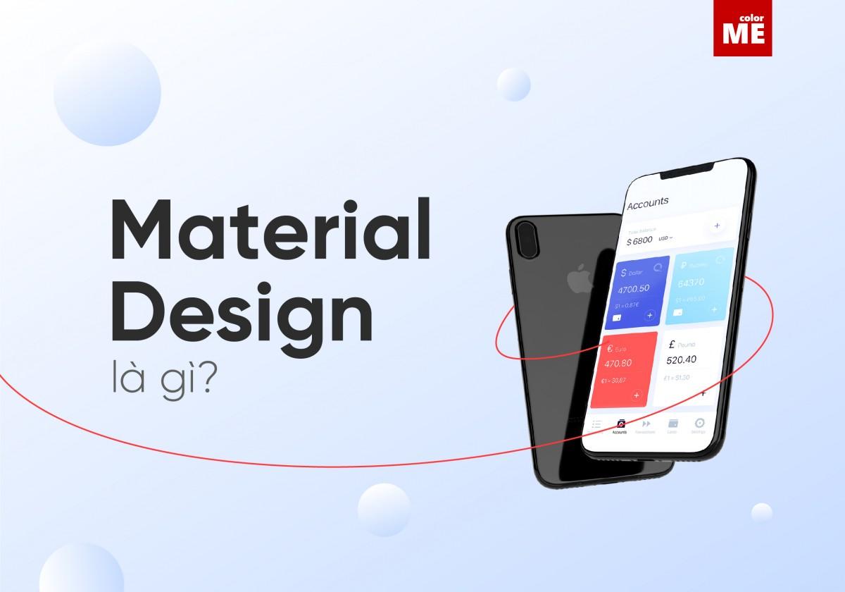 Material Design là phong cách thiết kế giao diện mới do Google  giới thiệu vào năm 2014, và được ưa chuộng cho tới hiện nay. Hãy cùng nhau tìm hiểu kĩ hơn về Material Design nhé!