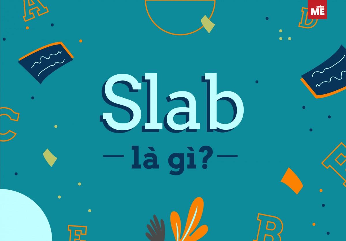 Một trong những kỹ năng quan trọng nhất trong thiết kế đồ hoạ đó chính là lựa chọn font chữ. Hãy cùng ColorMe khám phá slab là gì và vẻ đẹp của những font chữ slab serif này nhé.