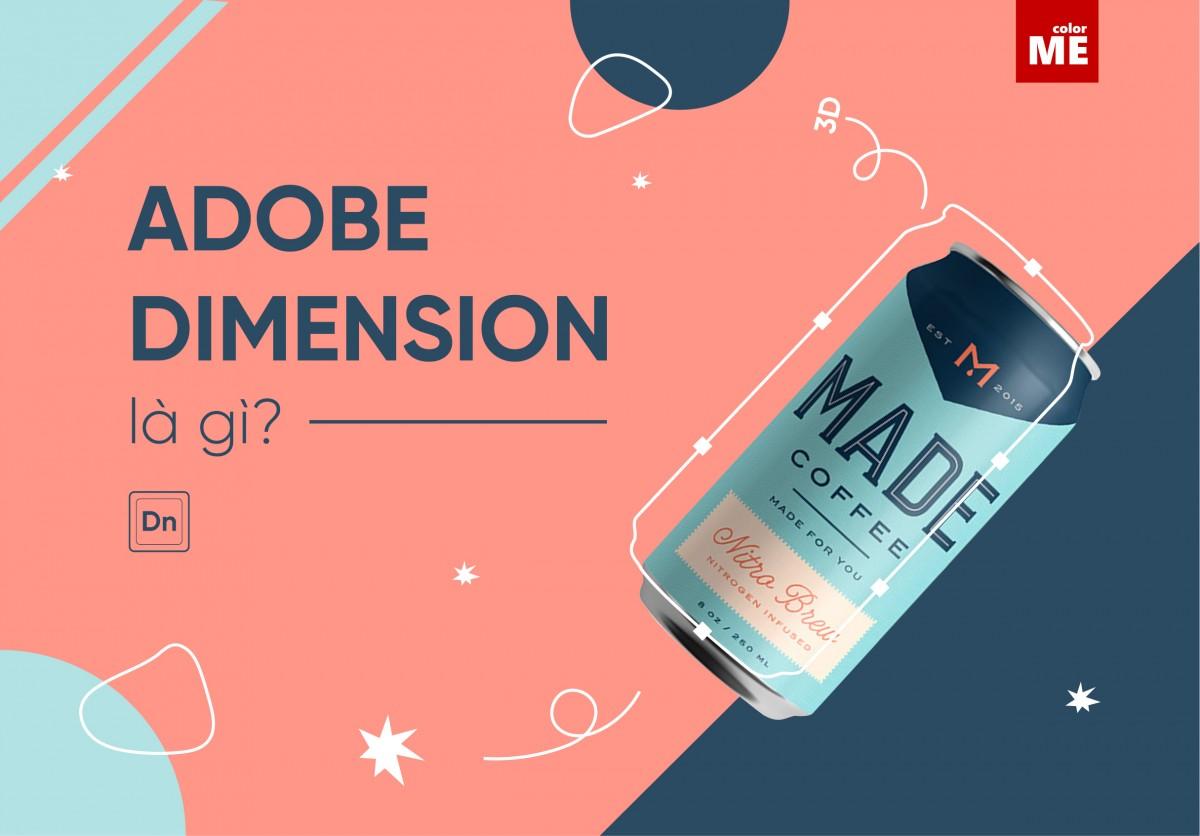 Hỗ trợ các designer minh hoạ sống động, tạo ra những hình ảnh chân thật có độ chính xác cao bao bì sản phẩm, thiết kế thương hiệu, Adobe đã cho ra đời Adobe Dimension - ứng dụng hữu ích giúp tạo hình 3D đơn giản. Bạn có biết Adobe Dimension là gì và ứng dụng của Adobe Dimension trong thiết kế đồ hoạ hay chưa? Hãy cùng ColorME khám phá những điều thú vị về phần mềm này nhé!