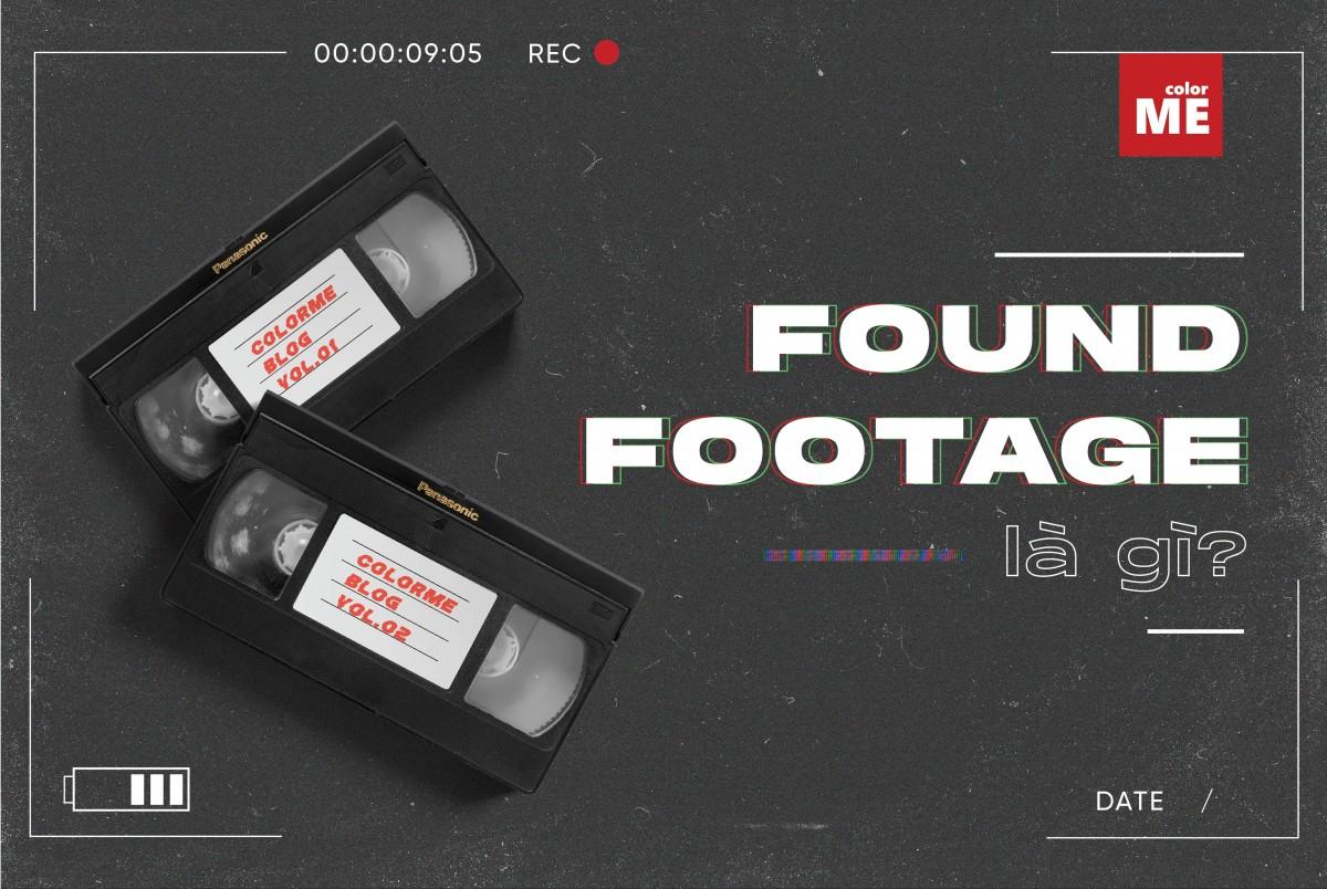 Found footage không phải một thể loại phim mới nhưng còn khá lạ lẫm bởi hiếm khi được sử dụng trong nền công nghiệp phim ảnh. Trong những năm gần đây found footage được sử dụng nhiều hơn và ngày càng phát triển. Hãy cùng colorME tìm hiểu found footage là gì và top 5 bộ phim đang xem nhất thuộc thể loại này nha.