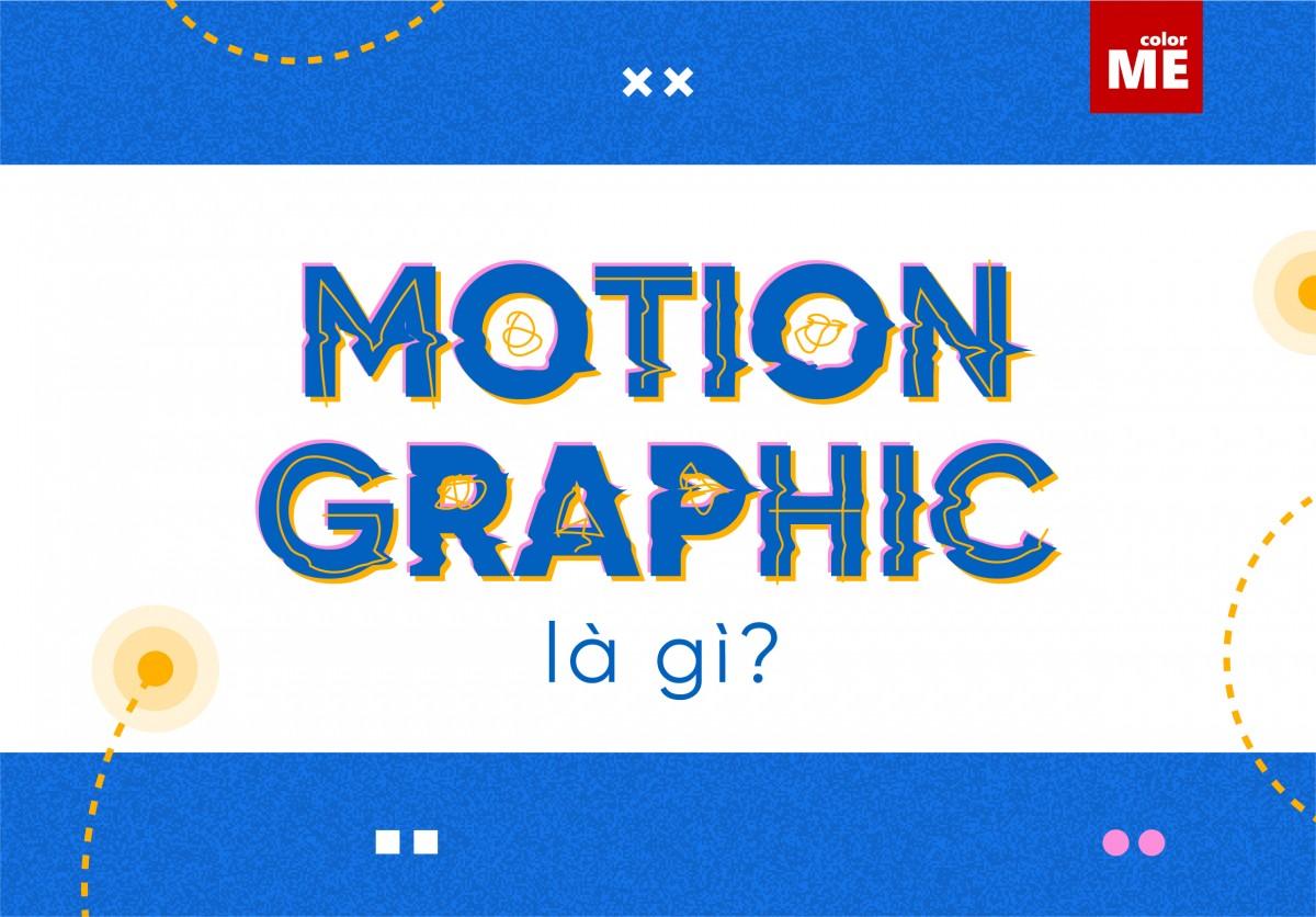 Motion Graphics là thuật ngữ đôi khi xuất hiện khi mọi người có nhu cầu làm video nhằm quảng bá về một event hoặc sản phẩm. Vậy Motion Graphics là gì và ứng dụng của nó có phải chỉ trong quảng cáo không? Hãy cùng ColorME theo dõi bài viết sau nhé!
