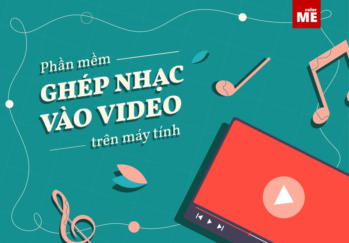 Âm nhạc là một phần quan trọng giúp video của bạn thêm hấp dẫn và truyền tải cảm xúc mà bạn muốn gửi gắm đến người xem. Nếu bạn đang muốn ghép nhạc vào video của mình, cùng colorME khám phá 5 phần mềm giúp bạn ghép nhạc vào video trên máy tính dễ sử dụng nhất nhé.