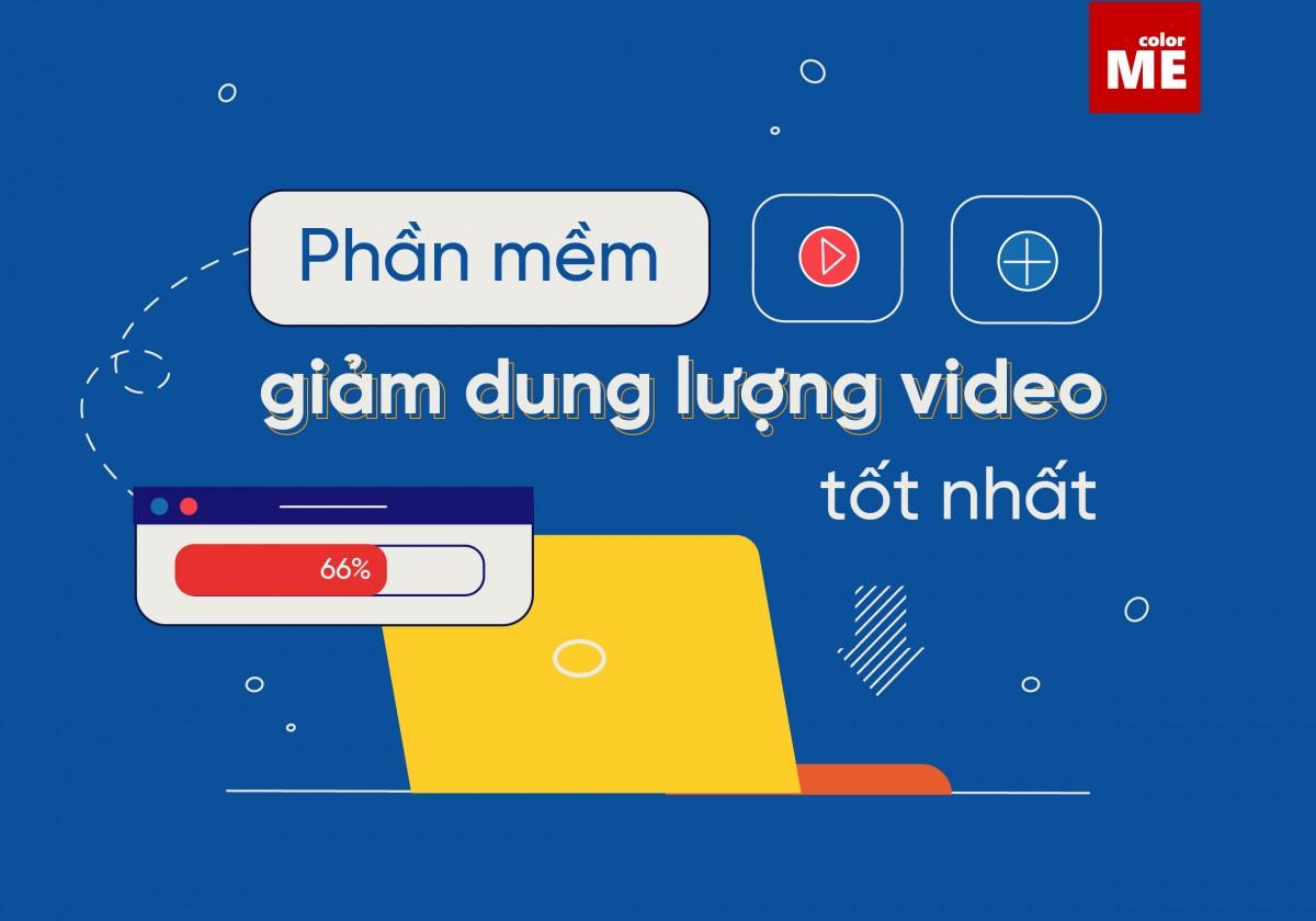 Giảm dung lượng video mà không ảnh hưởng đến chất lượng video gốc là điều mà không phải ai cũng biết. Vậy làm thế nào nhỉ? Cùng colorME theo dõi Hướng dẫn sử dụng 3 phần mềm giảm dung lượng video tốt nhất qua bài viết dưới đây nhé