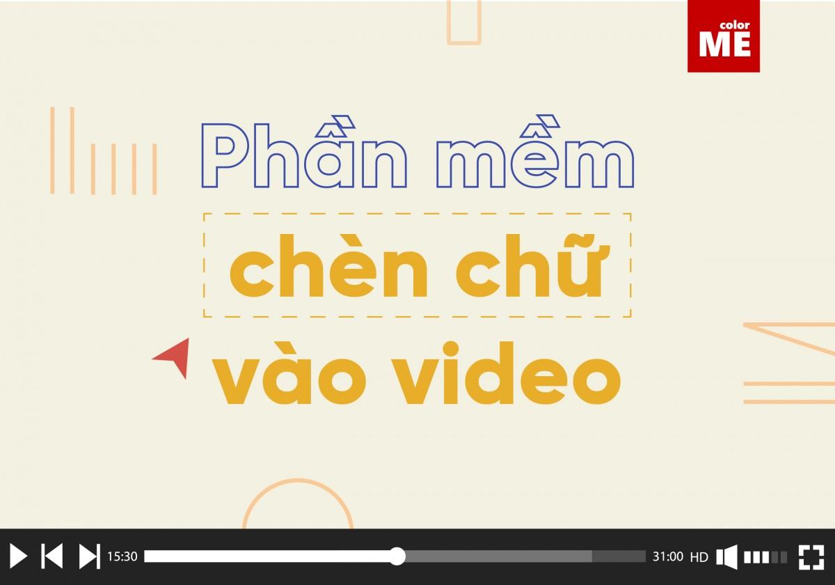 Bạn muốn video của mình trở nên thật xịn sò với dòng chữ chạy sub phụ đề thể hiện nội dung mà chưa biết làm thế nào! Hãy cùng ColorMe khám phá 5 phần mềm chèn chữ vào video đơn giản, sẽ giúp bạn giải quyết nhanh vấn đề trong bài viết dưới đây nhé!