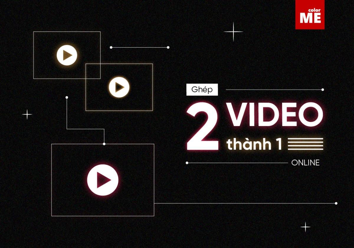 """Bạn muốn biết làm thế nào để ghép 2 video thành 1 online một cách đơn giản mà không cần tải bất kỳ phần mềm nào? Vậy hãy theo dõi bài viết dưới đây để """"bỏ túi"""" cho mình cách ghép video online vô cùng dễ dàng nhé!"""