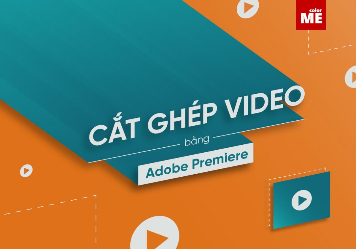 Để biên tập một video hoàn chỉnh, ấn tượng không thể bỏ qua bước cắt ghép những đoạn video lỗi, thừa. ColorME sẽ hướng dẫn cách cắt ghép video bằng Adobe Premiere đơn giản và dễ thực hiện với 7 bước sau đây.