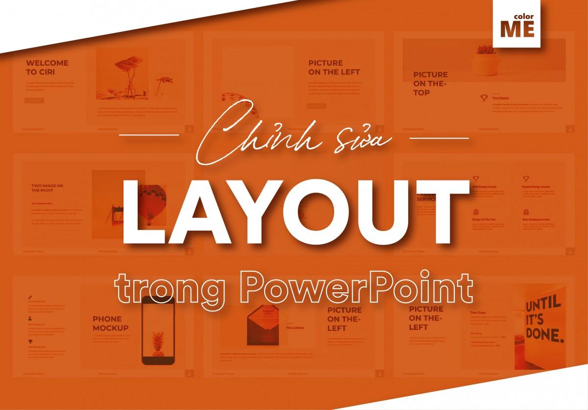 Muốn có một trang trình chiếu trên Powerpoint mạch lạc và thu hút, bạn không thể không chú ý đến yếu tố Layout của slide. Trong bài viết này, colorME sẽ giới thiệu về các thao tác cơ bản để tạo và chỉnh sửa layout trong Powerpoint nhanh chóng, cùng với một số tips nhỏ giúp bạn có một layout trình bày hiệu quả nhất.