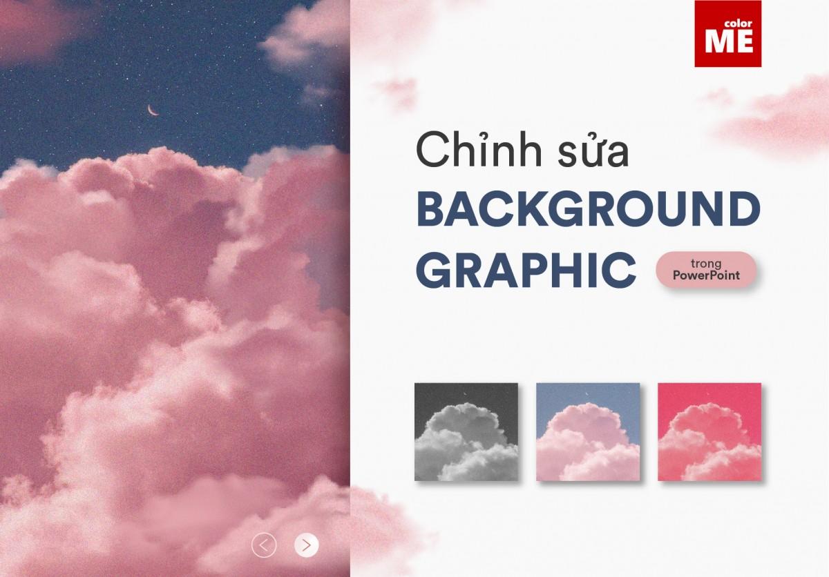Một trong những cách tăng hiệu quả cho trang trình chiếu đó chính là chèn ảnh nền vào Powerpoint. Để ảnh nền của bạn sinh động hơn, sáng tạo hơn và hài hòa với các nội dung trong slide, trong bài viết này, Color Me sẽ hướng dẫn bạn cách chỉnh sửa background graphic trong Powerpoint, cùng theo dõi bạn nhé!