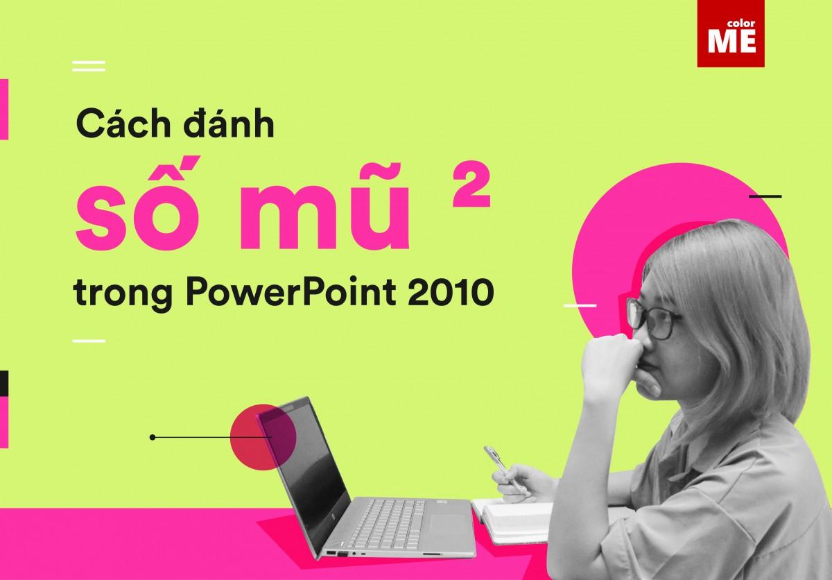 Số mũ trong Powerpoint, hay còn gọi là chỉ số trên. Đôi khi chúng ta gặp khó khăn khi tìm cách viết loại định dạng chữ này bởi vì chúng không hiện sẵn ở trên bàn phím. Nhưng trong Powerpoint cũng có rất nhiều cách để chúng ta có thể viết được chúng một cách dễ dàng, hãy cùng tìm hiểu nhé!