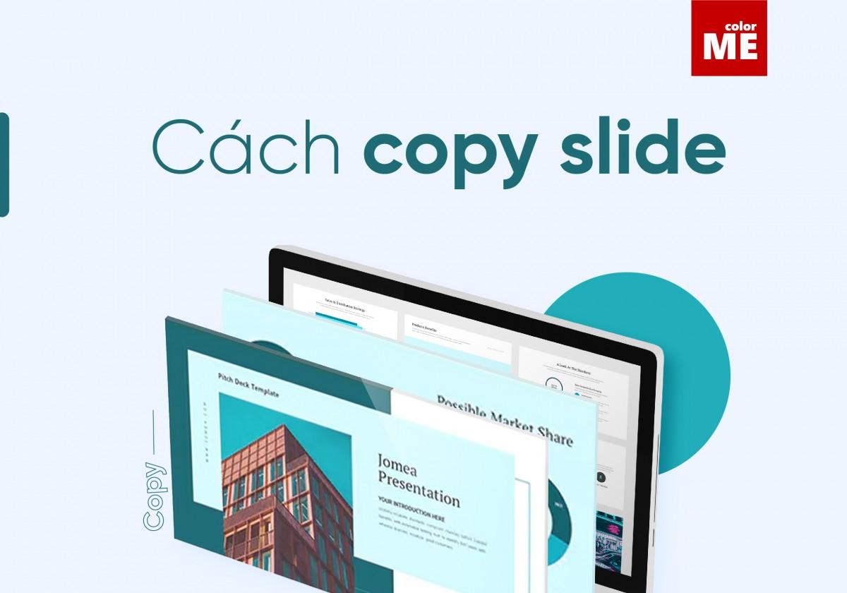 Hàng ngày chúng ta vẫn hay sử dụng các tổ hợp phím quen thuộc để thực hiện lệnh Copy (Ctrl + C) và Paste (Ctrl+ V). Nhưng đôi lúc, khi chúng ta thực hiện các thao tác này trên PowerPoint để copy slide thi thoảng lại gặp những lỗi không như ý muốn. Trong bài viết dưới đây, ColorME sẽ hướng dẫn bạn cách copy Slide mà không xảy ra lỗi.