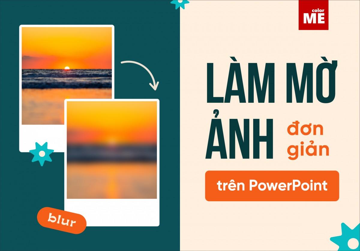 Nếu hình nền của bạn có khả năng kéo theo sự chú ý không cần thiết hoặc bạn cần làm mờ một phần của hình ảnh có chứa thông tin nhạy cảm, bạn có thể làm như vậy trực tiếp trong PowerPoint. Theo chân colorME để tìm hiểu nhé!