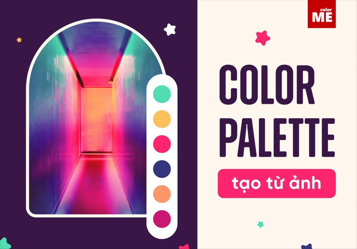 Cách tạo color palette từ những tấm ảnh