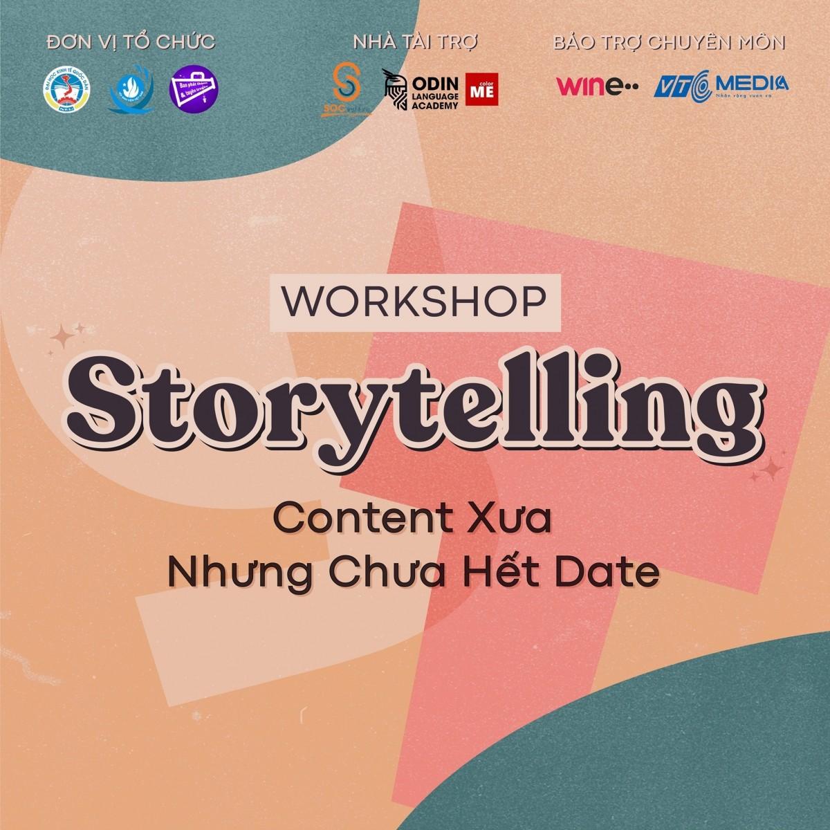 """Có bao giờ bạn thắc mắc về định nghĩa """"Storytelling"""" là Content xưa nhưng chưa hết date? Liệu bạn hiểu bao nhiêu về Content Storytelling, nguồn gốc và những xu hướng hiện nay của storytelling. Mọi thứ sẽ được giải đáp trong Workshop """"Storytelling - Content Xưa Nhưng Chưa Hết Date"""" hứa hẹn sẽ là liều thuốc xoa dịu tâm hồn giữa cái nắng oi ả của mùa Hè."""