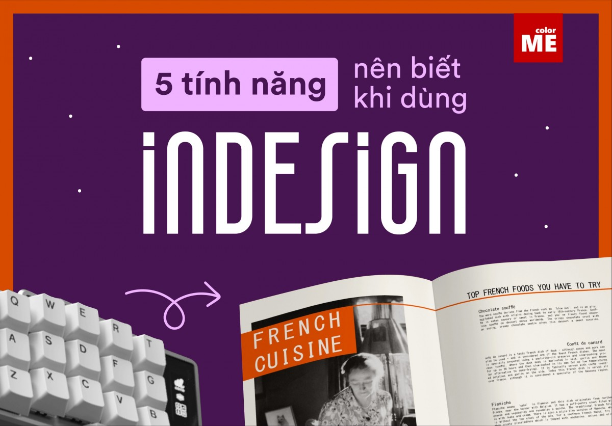 Được biết đến là phần mềm thiết kế ấn phẩm nhiều trang như sách, báo, tạp chí,... InDesign có nhiều tính năng hỗ trợ có ích để tạo ra những trang văn bản chuyên nghiệp có yêu cầu chuyên sâu về đồ hoạ. Cùng chúng mình tìm hiểu về 5 tính năng không thể bỏ qua khi sử dụng phần mềm này nhé!