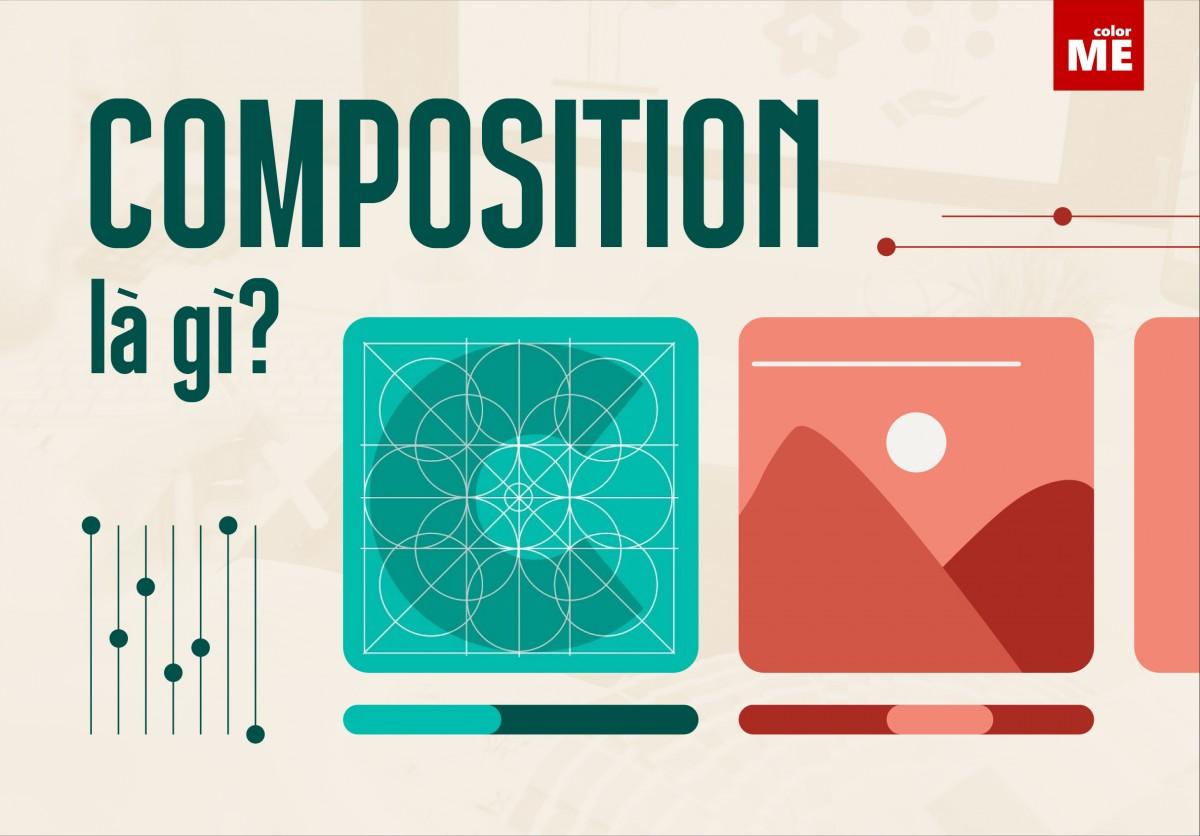 Composition là một phần không thể thiếu trong quá trình dựng video trên phần mềm After Effects. Hãy cùng colorME tìm hiểu thêm về thuật ngữ thú vị này nhé.